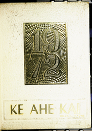 1972 Edition, Waianae High School - Ke Ahe Kai Yearbook (Waianae, HI)