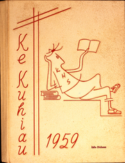 1959 Edition, Kauai High School - Ke Kuhiau Yearbook (Lihue, HI)