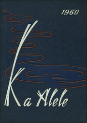 1960 Edition, St Andrews Priory High School - Ka Alele Yearbook (Honolulu, HI)