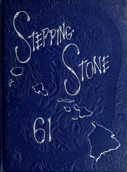 1961 Edition, Glendale Union Academy - Stepping Stone Yearbook (Glendale, CA)
