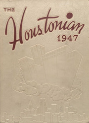 1947 Edition, University of Houston - Houstonian Yearbook (Houston, TX)