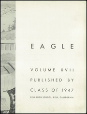 Page 7, 1947 Edition, Bell High School - Eagle Yearbook (Bell, CA) online yearbook collection