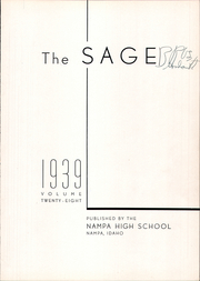 Page 5, 1939 Edition, Nampa High School - Sage Yearbook (Nampa, ID) online yearbook collection