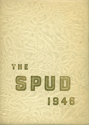 1946 Edition, Idaho Falls High School - Spud Yearbook (Idaho Falls, ID)
