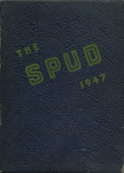 1947 Edition, Idaho Falls High School - Spud Yearbook (Idaho Falls, ID)