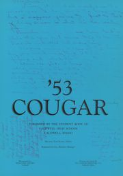 Page 5, 1953 Edition, Caldwell High School - Cougar Yearbook (Caldwell, ID) online yearbook collection