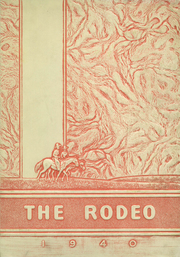 1940 Edition, Rigby High School - Rodeo Yearbook (Rigby, ID)