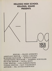 Page 5, 1959 Edition, Kellogg High School - K Log Yearbook (Kellogg, ID) online yearbook collection