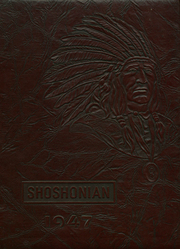 1947 Edition, Shoshone High School - Shoshonian Yearbook (Shoshone, ID)