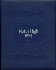 1954 Edition, Notus High School - Pieces of Eight Yearbook (Notus, ID)