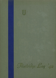 1942 Edition, Flintridge Prep School - Log Yearbook (La Canada Flintridge, CA)