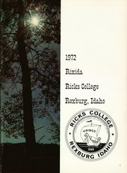 Page 5, 1972 Edition, Brigham Young University Idaho - Rixida Yearbook (Rexburg, ID) online yearbook collection