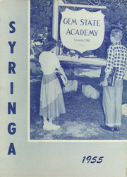 1955 Edition, Gem State Academy - Syringa Yearbook (Caldwell, ID)