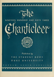 Page 9, 1953 Edition, Duke University - Chanticleer Yearbook (Durham, NC) online yearbook collection