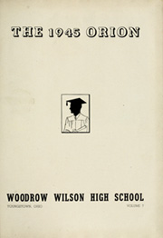 Page 5, 1945 Edition, Woodrow Wilson High School - Orion Yearbook (Youngstown, OH) online yearbook collection