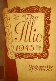 Page 1, 1945 Edition, University of Illinois - Illio Yearbook (Urbana Champaign, IL) online yearbook collection