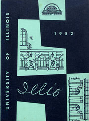 Page 1, 1952 Edition, University of Illinois - Illio Yearbook (Urbana Champaign, IL) online yearbook collection