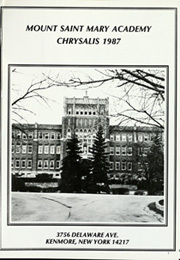 Page 5, 1987 Edition, Mount Saint Mary Academy - Chrysalis Yearbook (Kenmore, NY) online yearbook collection
