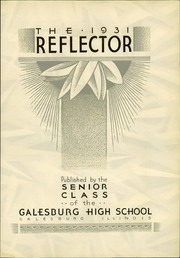 Page 7, 1931 Edition, Galesburg High School - Reflector Yearbook (Galesburg, IL) online yearbook collection