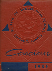 1959 Edition, St Rita of Cascia High School - Cascian Yearbook (Chicago, IL)