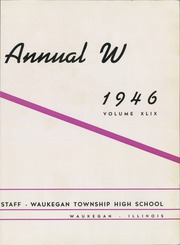 Page 7, 1946 Edition, Waukegan High School - Annual W Yearbook (Waukegan, IL) online yearbook collection