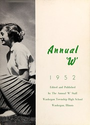 Page 7, 1952 Edition, Waukegan High School - Annual W Yearbook (Waukegan, IL) online yearbook collection