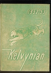Page 1, 1953 Edition, Kelvyn Park High School - Kelvynian Yearbook (Chicago, IL) online yearbook collection