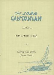 Page 5, 1936 Edition, Canton High School - Cantonian Yearbook (Canton, IL) online yearbook collection