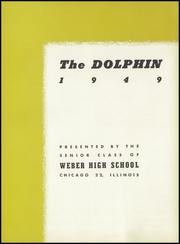 Page 7, 1949 Edition, Weber High School - Dolphin Yearbook (Chicago, IL) online yearbook collection