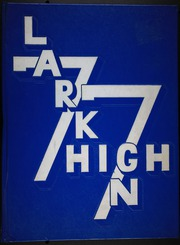 1977 Edition, Larkin High School - Cerulean Yearbook (Elgin, IL)