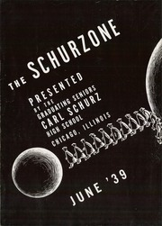 Page 6, 1939 Edition, Carl Schurz High School - Schurzone Yearbook (Chicago, IL) online yearbook collection