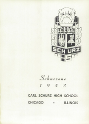 Page 5, 1953 Edition, Carl Schurz High School - Schurzone Yearbook (Chicago, IL) online yearbook collection