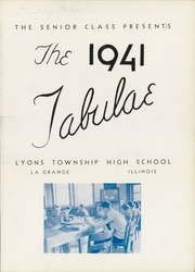 Page 7, 1941 Edition, Lyons Township High School - Tabulae Yearbook (La Grange, IL) online yearbook collection