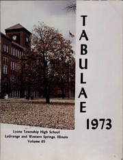 Page 5, 1973 Edition, Lyons Township High School - Tabulae Yearbook (La Grange, IL) online yearbook collection