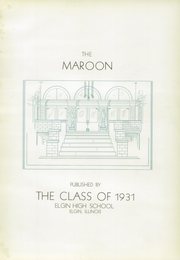 Page 7, 1931 Edition, Elgin High School - Maroon Yearbook (Elgin, IL) online yearbook collection
