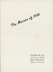 Page 5, 1938 Edition, Elgin High School - Maroon Yearbook (Elgin, IL) online yearbook collection