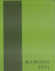 1971 Edition, Elgin High School - Maroon Yearbook (Elgin, IL)