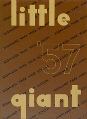1957 Edition, Highland Park High School - Little Giant Yearbook (Highland Park, IL)