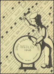 Page 3, 1946 Edition, Danville High School - Medley Yearbook (Danville, IL) online yearbook collection