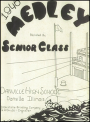 Page 5, 1946 Edition, Danville High School - Medley Yearbook (Danville, IL) online yearbook collection