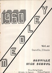 Page 5, 1960 Edition, Danville High School - Medley Yearbook (Danville, IL) online yearbook collection