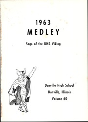 Page 5, 1963 Edition, Danville High School - Medley Yearbook (Danville, IL) online yearbook collection