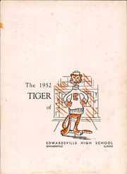 Page 5, 1952 Edition, Edwardsville High School - Tiger Yearbook (Edwardsville, IL) online yearbook collection