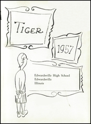 Page 5, 1957 Edition, Edwardsville High School - Tiger Yearbook (Edwardsville, IL) online yearbook collection