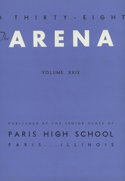 Page 7, 1938 Edition, Paris High School - Arena Yearbook (Paris, IL) online yearbook collection