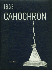 1953 Edition, Cahokia High School - Cahochron Yearbook (Cahokia, IL)