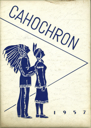 1957 Edition, Cahokia High School - Cahochron Yearbook (Cahokia, IL)