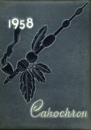 1958 Edition, Cahokia High School - Cahochron Yearbook (Cahokia, IL)