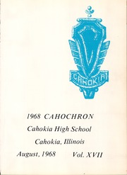 Page 5, 1968 Edition, Cahokia High School - Cahochron Yearbook (Cahokia, IL) online yearbook collection