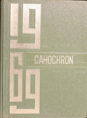 1969 Edition, Cahokia High School - Cahochron Yearbook (Cahokia, IL)
